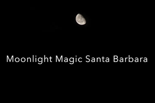 Moonlight Magic Bacara Production