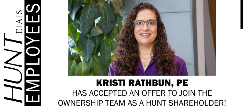 Kristi Rathbun, PE Has Accepted an Offer to Join the Ownership Team as a HUNT Shareholder!