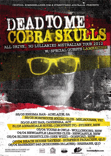 Dead To Me & Cobra Skulls (2012)