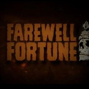 Farewell Fortune