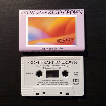 Rob Whitesides-Woo–From Heart To Crown