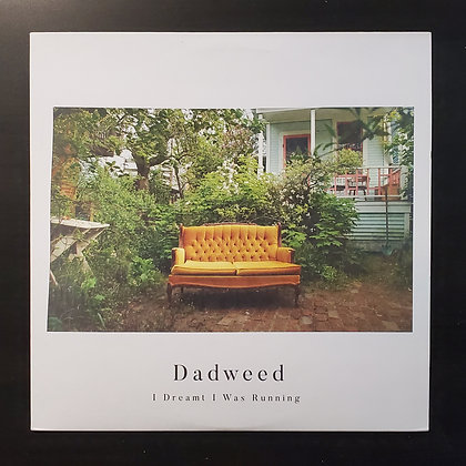 Dadweed - I Dreamt I Was Running (Vinyl) (New!)