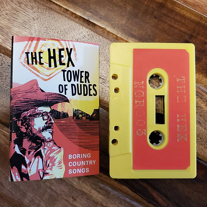 Hex, The / Tower Of Dudes - Boring Country Songs