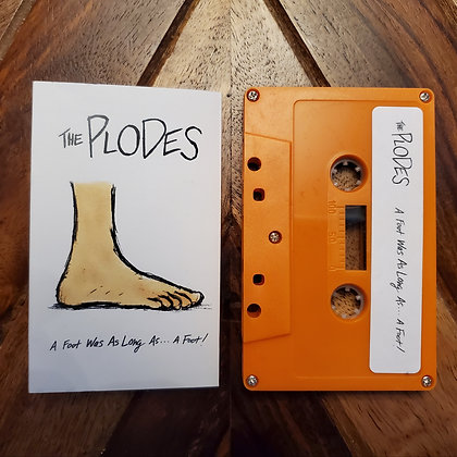 Plodes, The - A Foot Was As Long As...A Foot!