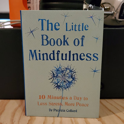 Collard, Dr. Patricia - The Little Book Of Mindfulness (New!)