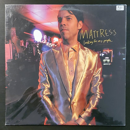 Mattress–Looking For My People (New!)