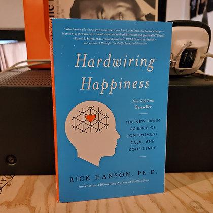 Hanson Ph.D. , Rick - Hardwiring Happiness (Like new!)