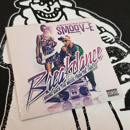 Smoov-E - Breakdance [New CD!]