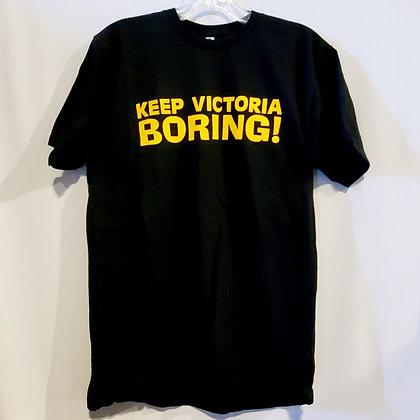Keep Victoria Boring! - T-shirt • [MEDIUM] [Made by @keepvictoriaboring]