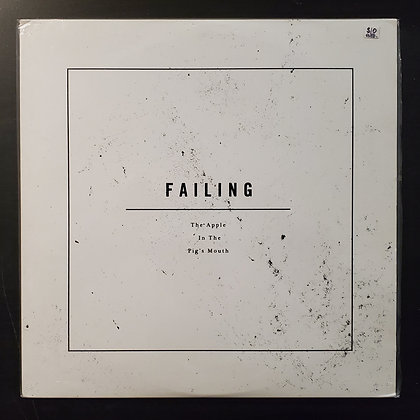 Failing ‎– An Apple In The Pig's Mouth (Vinyl-EX Sleeve-EX)