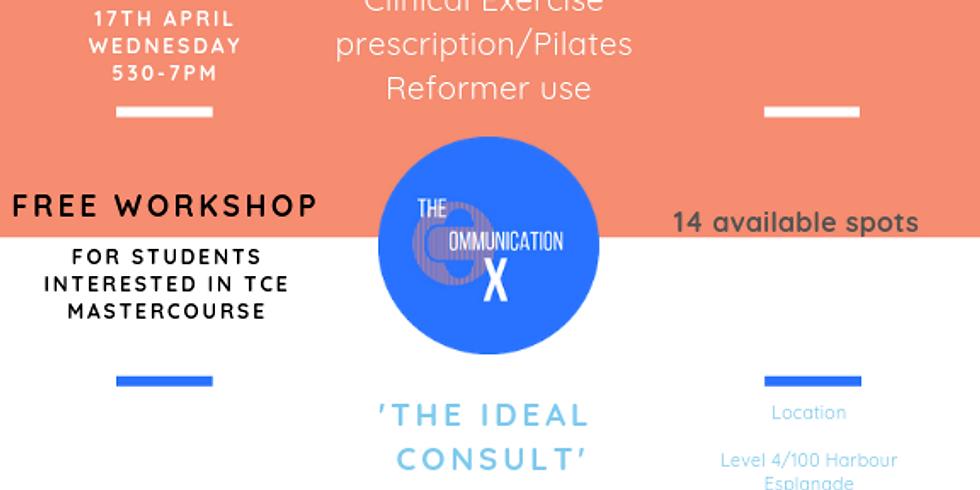 TCE Workshop - Exercise Prescription/The Ideal Consult