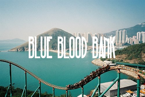 BLUE BLOOD BANK