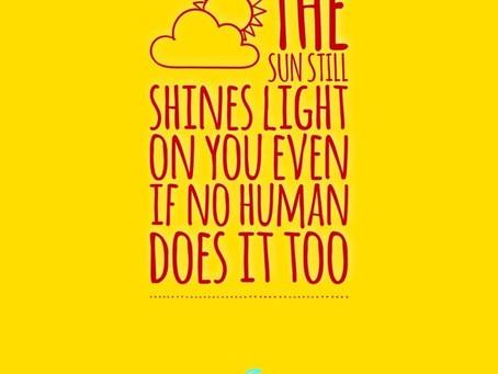 THE SUN STILL SHINES LIGHT