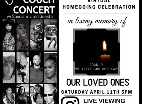 COVID HOMEGOING CELEBRATION & CONCERT THIS SATURDAY 5PM (CST)