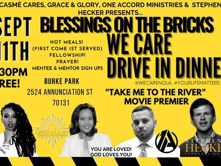 POSTPONED! Sept 11th Blessings On The Bricks Free Dinner & more!