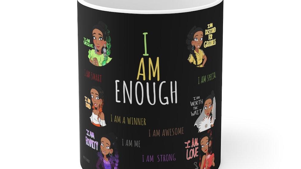 I AM ENOUGH Ceramic Mug