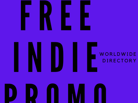 FREE INDIE ARTIST PROMO & SUPPORT! (COVID 19) #INDIELAND