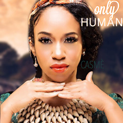 ONLY HUMAN by CASME'