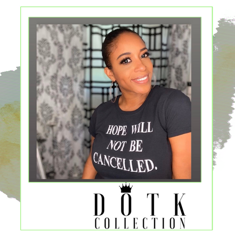 HOPE WILL NOT BE CANCELLED (TEE)