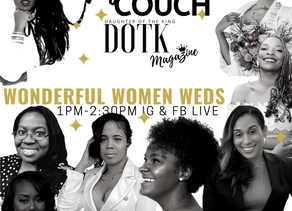 WONDERFUL WOMEN WEDS Returns TODAY Online at 1pm(cst)!!