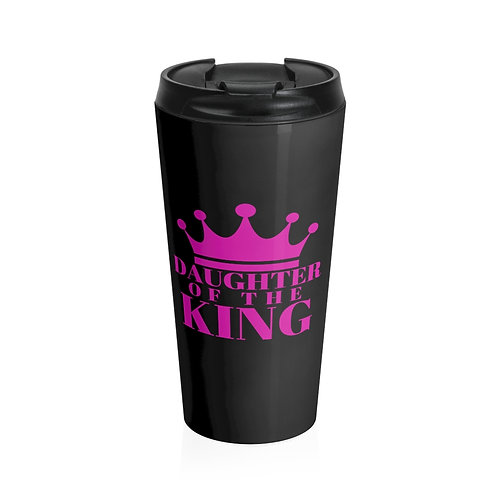 DAUGHTER Of THE KING Stainless Steel Travel Mug