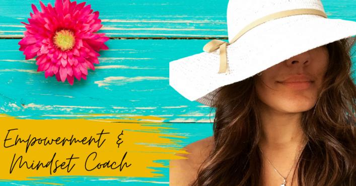 Empowerment & Mindset Coach - Coaching (