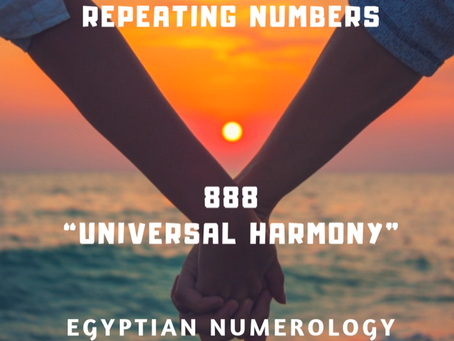 EGYPTIAN NUMEROLOGY; REPEATING NUMBERS  888