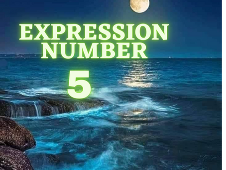EXPRESSION NUMBER FIVE                 EGYPTIAN NUMEROLOGY