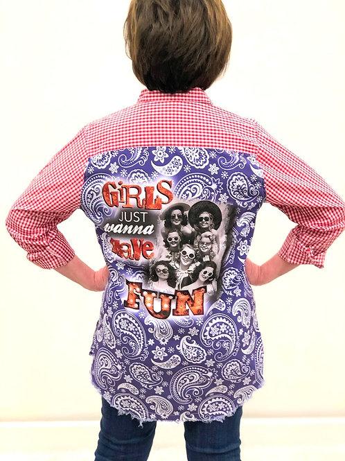 Girls Just Wanna Have FUN Satin Back Shirt