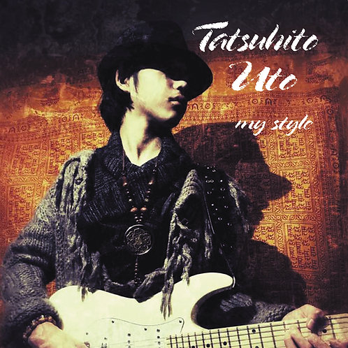Tatsuhito Uto - My style