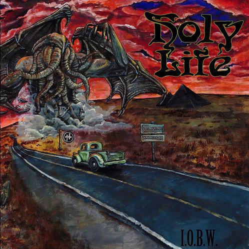 Holy Life - I.O.B.W