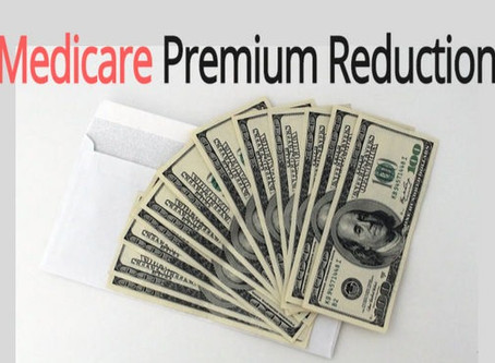 On a fixed income? Get a Medicare Premium Reduction