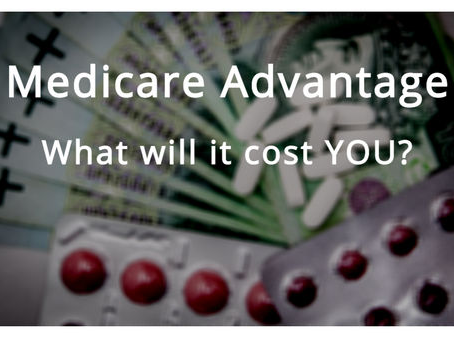 Costs involved with your Medicare Advantage Plan
