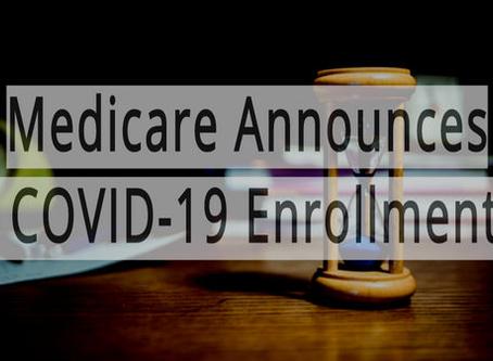 Medicare Announces Special Enrollment COVID-19