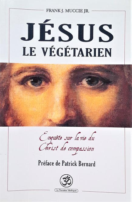 Jésus le Végétarien