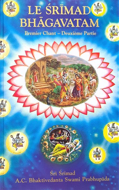 Le Śrimad-Bhāgavatam,  Premier chant – Deuxième Partie