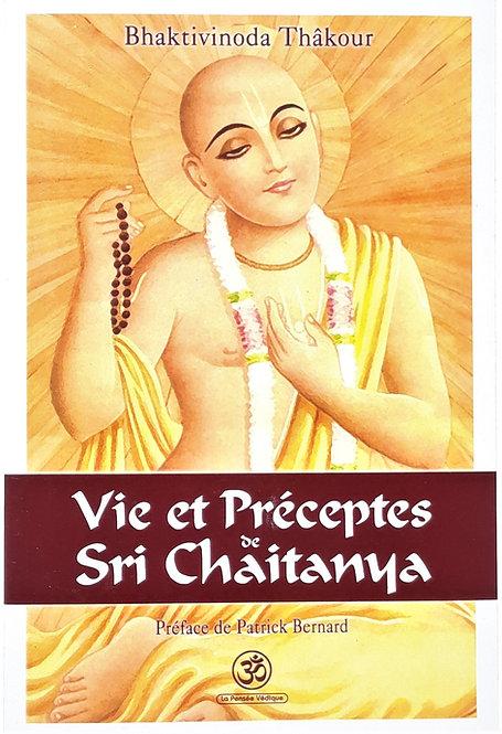 Vie et Préceptes de Śrī Chaitanya