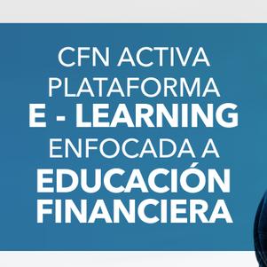 CFN activa plataforma E – LEARNING enfocada a la educación financiera