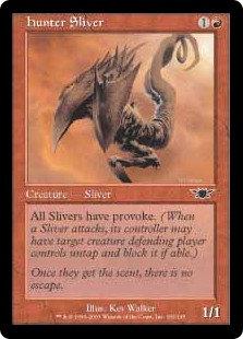Hunter Sliver (Legions)