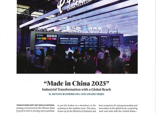 """MADE IN CHINA 2025"" INDUSTRIAL TRANSFORMATION WITH A GLOBAL REACH"