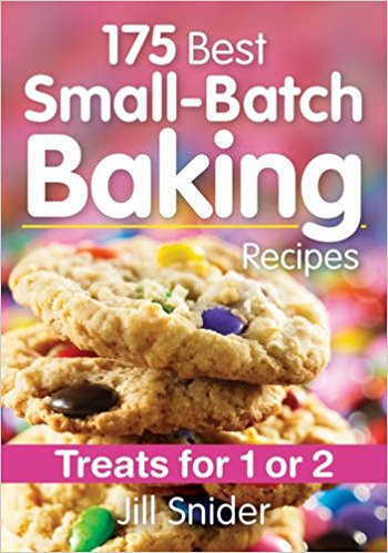 175 Best Small-Batch Baking Recipes Cover