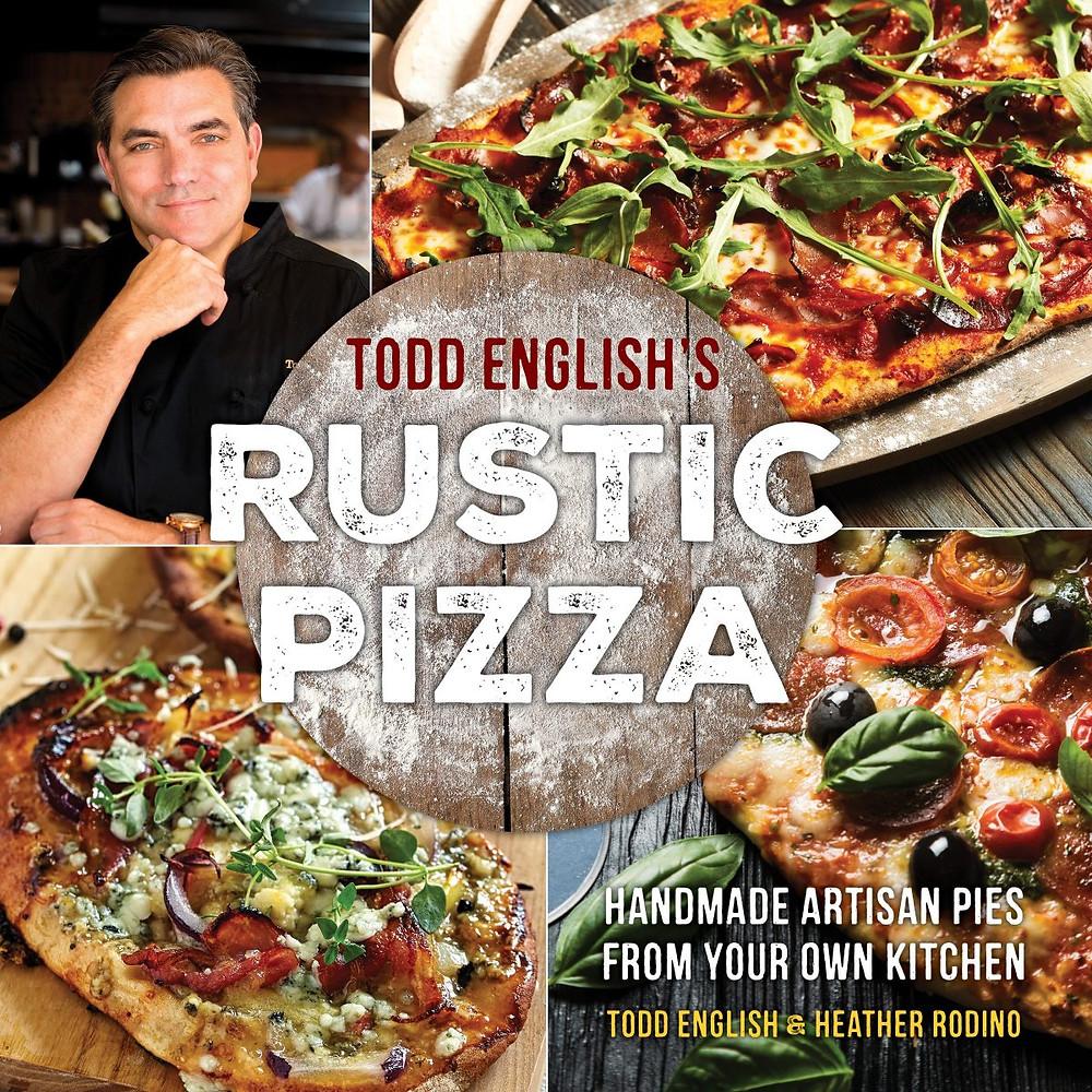 Todd English's Rustic Pizza book cover