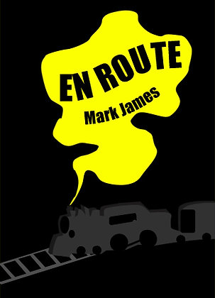 EN ROUTE / BY MARK JAMES