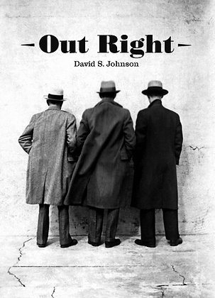OUT RIGHT / BY DAVID S. JOHNSON