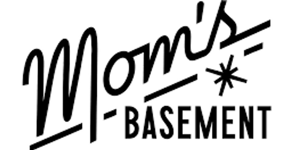 Moms Basement