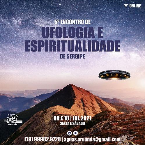 Ingresso 5º Encontro de Ufologia e Espiritualidade de Sergipe