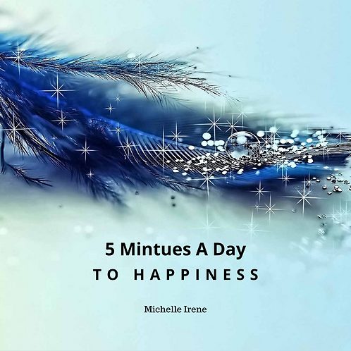 5 Minutes to Happiness