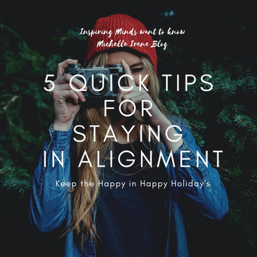 5 Quick Tips for Staying in Alignment