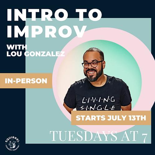 IRL: INTRO TO IMPROV WITH LOU GONZALEZ