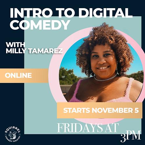 Intro to Digital Comedy with Milly Tamarez